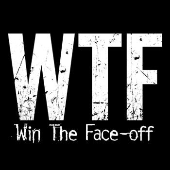 WTF: Win The Face-off<